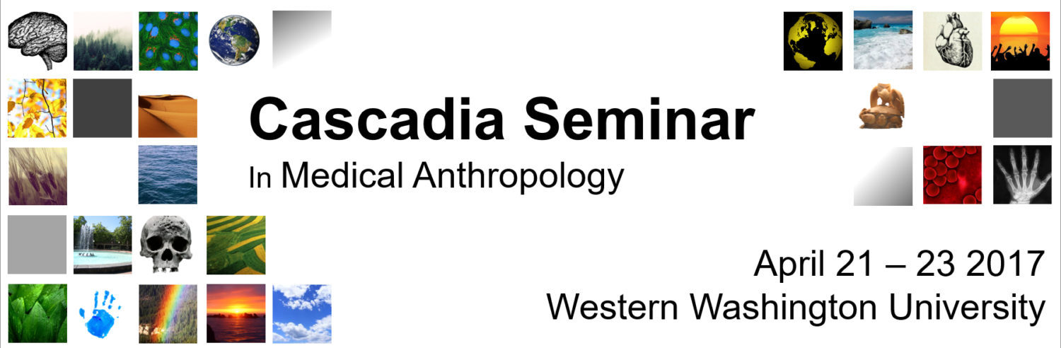 Cascadia Seminar in Medical Anthropology